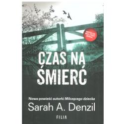 CZAS NA ŚMIERĆ Sarah A. Denzil