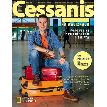 CESSANIS NA WALIZKACH OPOWIEŚCI Z PIĘCIU STRON ŚWIATA Michał Cessanis