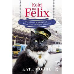 KOLEJ NA FELIX Kate Moore