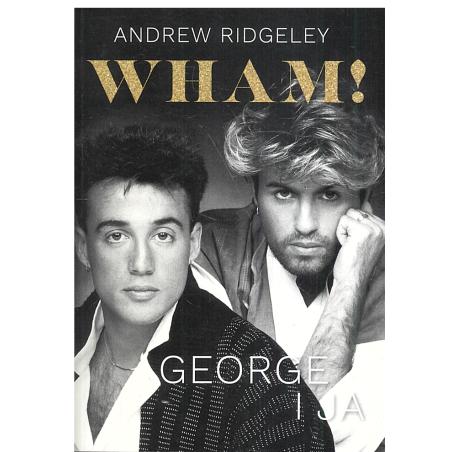 WHAM GEORGE I JA Andrew Ridgeley