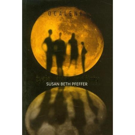 OCALENI 1 ŻYCIE KTÓRE ZNALIŚMY Susan Beth Pfeffer