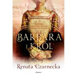 BARBARA I KRÓL Renata Czarnecka