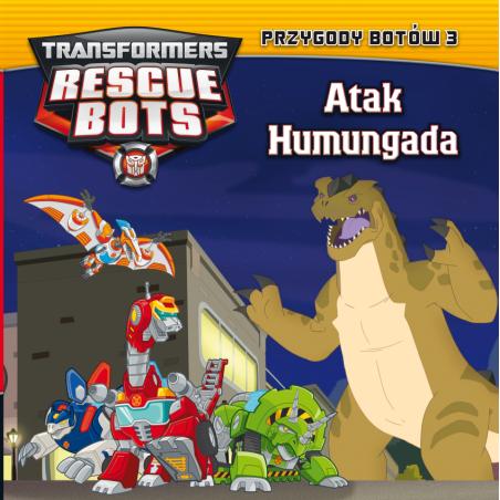 ATAK HUMUNGADA TRANSFORMERS RESCUE BOTS PRZYGODY BOTÓW 3
