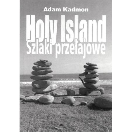 HOLY ISLAND. SZLAKI PRZEŁAJOWE Adam Kadmon