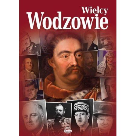 WIELCY WODZOWIE Agnieszka Nożyńska-Demianiuk