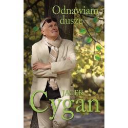 ODNAWIAM DUSZE CZAS Jacek Cygan