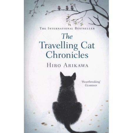 THE TRAVELLING CAT CHRONICLES Hiro Arikawa