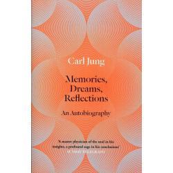 MEMORIES DREAMS REFLECTIONS Carl Jung