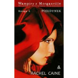 WAMPIRY Z MORGANVILLE 6 POJEDYNEK Rachel Caine