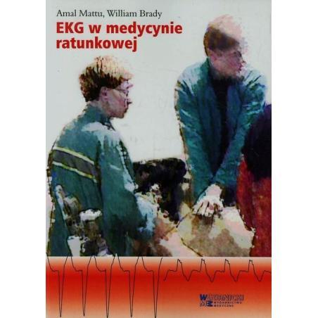 EKG W MEDYCYNIE RATUNKOWEJ  1 Amal Mattu, William Brady