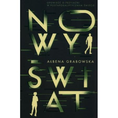 NOWY ŚWIAT Ałbena Grabowska