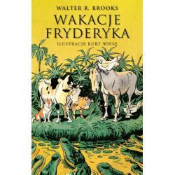 WAKACJE FRYDERYKA Walter Brooks
