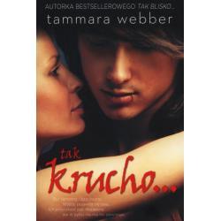 TAK KRUCHO Tammara Webber