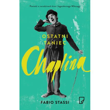 OSTATNI TANIEC CHAPLINA Fabio Stassi