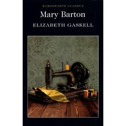MARY BARTON Elizabeth Gaskell
