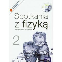SPOTKANIA Z FIZYKĄ 2 PODRĘCZNIK Z PŁYTĄ CD Teresa Kulawik, Grażyna Francuz-Ornat, Maria Nowotny-Różańska