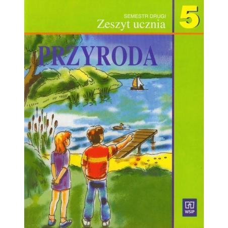 PRZYRODA 5 ZESZYT UCZNIA Ewa Kłos, Elżbieta Błaszczyk, Bogusław Malański, Janina Sygniewicz, Blandyna Zajdler