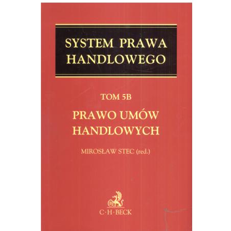 SYSTEM PRAWA HANDLOWEGO PRAWO UMÓW HANDLOWYCH