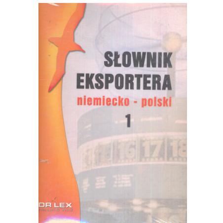 SŁOWNIK EKSPORTERA NIEMIECKO-POLSKI Piotr Kapusta