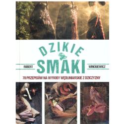 DZIKIE SMAKI Robert Winckiewicz