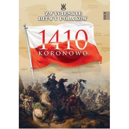 KORONOWO 1410 ZWYCIĘSKIE BITWY POLAKÓW