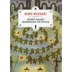 SŁYNNY NAJAZD NIEDŹWIEDZI NA SYCYLIĘ Dino Buzzati
