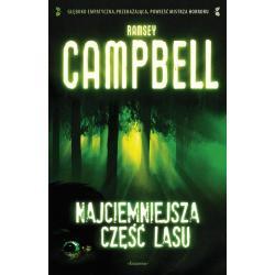 NAJCIEMNIEJSZA CZĘŚĆ LASU Ramsey Campbell