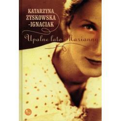 UPALNE LATO MARIANNY Katarzyna Zyskowska-Ignaciak