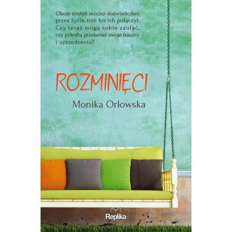 ROZMINIĘCI Monika Orłowska