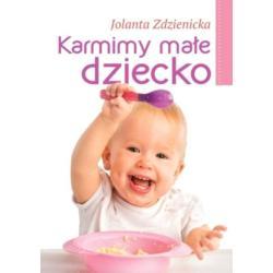 KARMIMY MAŁE DZIECKO Jolanta Zdzienicka