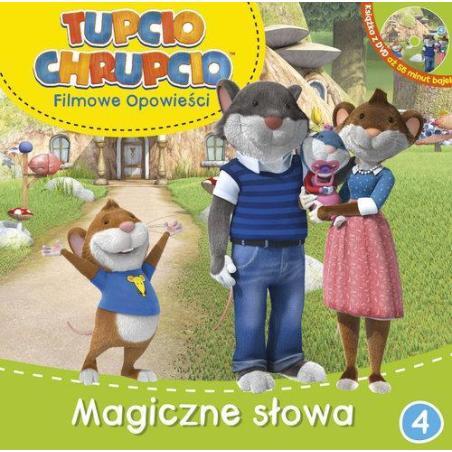 TUPCIO CHRUPCIO FILMOWE OPOWIEŚCI 4 MAGICZNE SŁOWA