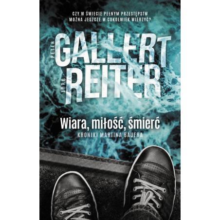 WIARA MIŁOŚĆ ŚMIERĆ Peter Gallert
