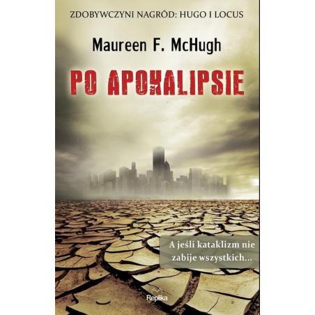 PO APOKALIPSIE Maureen F. McHugh