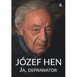 JA DEPRAWATOR Józef Hen
