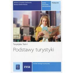 PODSTAWY TURYSTYKI 1 PODRĘCZNIK Barbara Steblik-Wlaźlak, Barbara Cymańska-Garbowska