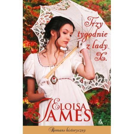 TRZY TYGODNIE Z LADY X Eloisa James