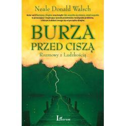 BURZA PRZED CISZĄ Neale Donald Walsch