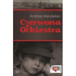 CZERWONA ORKIESTRA Andrzej Mandalian