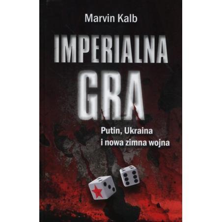 IMPERIALNA GRA Marvin Kalb