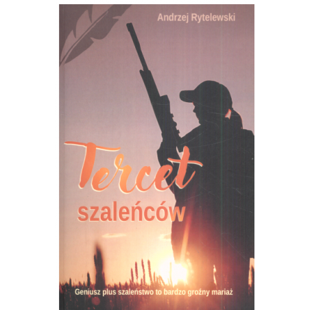 TERCET SZALEŃCÓW Andrzej Rytelewski