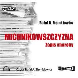 MICHNIKOWSZCZYZNA ZAPIS CHOROBY AUDIOBOOK CD MP3 PL