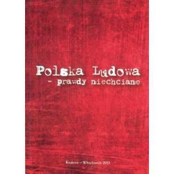 POLSKA LUDOWA - PRAWDY NIECHCIANE PETRYKA PAWEL