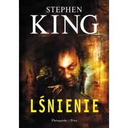 LŚNIENIE. Stephen King