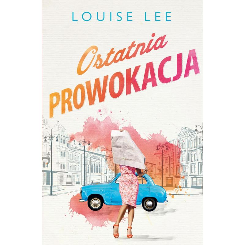 OSTATNIA PROWOKACJA Louise Lee