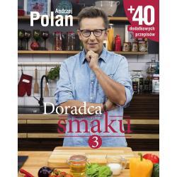 DORADCA SMAKU 3 Andrzej Polan