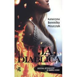 JA DIABLICA Katarzyna Berenika Miszczuk