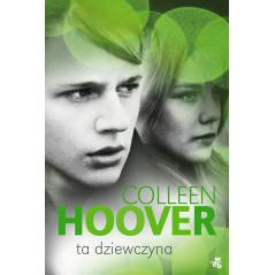 TA DZIEWCZYNA Colleen Hoover
