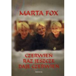 CZERWIEŃ RAZ JESZCZE DAJE CZERWIEŃ Fox Marta