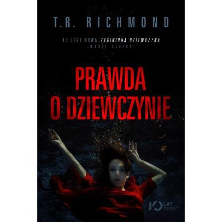 PRAWDA O DZIEWCZYNIE T.R. Richmond
