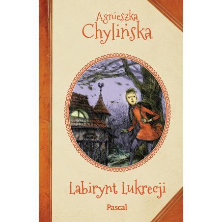 LABIRYNT LUKRECJI Agnieszka Chylińska